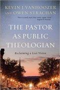 Pastor as Theologian