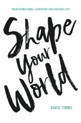 Shape Your World